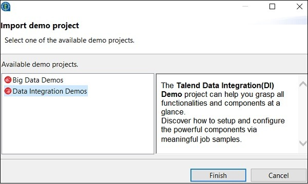You can choose from the options shown below. Here we are choosing Data Integration Demos. Now, click Finish.